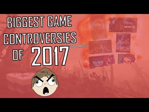The Biggest Gaming Controversies of 2017 (That I Missed)