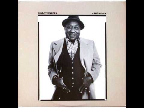 Muddy Waters  I Cant Be Satisfied Hard Again