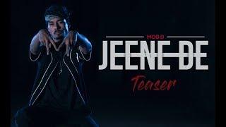 JEENE DE || MOB D ||  PROD. SEMMIONTHEBEAT (TEASER)