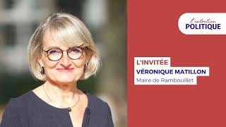 L'Entretien Politique avec Véronique Matillon, Maire de Rambouillet