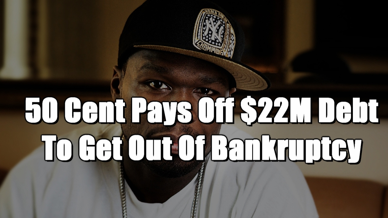 50 Cent Pays Off $22M Debt To Get Out Of Bankruptcy