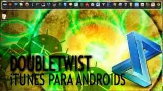 DoubleTwist: El iTunes de los Androids thumbnail
