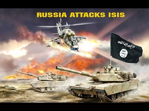 RUSSIA ATTACKS ISIS IN SYRIA- launches airstrikes. Daesh in Panic