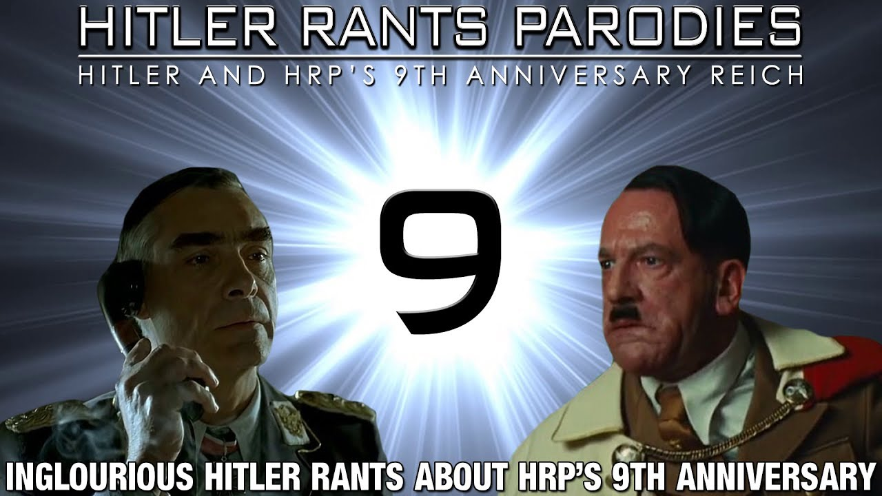 Inglourious Hitler rants about HRP's 9th Anniversary