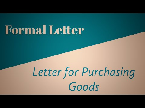 Formal Letter for purchasing Goods: format & example