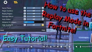 NEW! How to use the new Replay Mode In Fortnite! [Tutorial!]*easy to use*