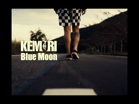 KEMURI 「Blue Moon」 Music Video