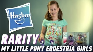 My Little Pony Equestria Girls Rarity: распаковка и обзор куклы
