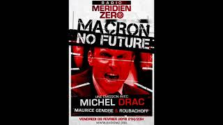 Macron, no future ? (Méridien Zéro, février 2018)