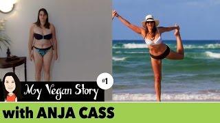 Episode 1: My Vegan Story - ANJA CASS (Interview Series)