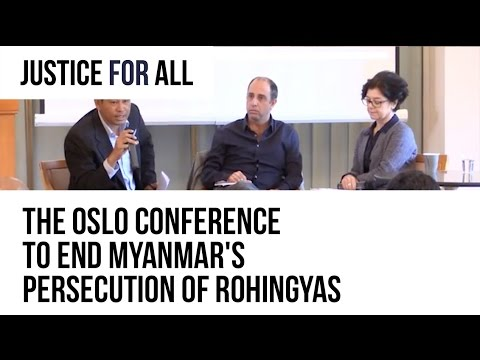 THE OSLO CONFERENCE TO END MYANMAR'S PERSECUTION OF ROHINGYA