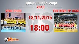 vinh phuc vs tan binh tp hcm - giai bc vdqg 2015  full