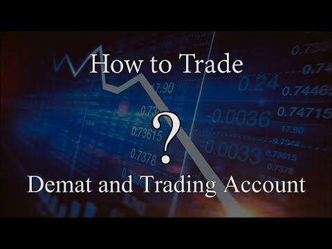 How To Trade | Demat and Trading Account