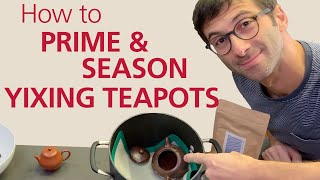 YIXING TEAPOTS: How to Season a New Pot (Video in English, Deutsch, Italiano)