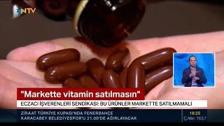 2020-12-16 - TEİS - NTV AnaHaber - Vitaminler Markette Satılmamalı - Ecz Nurten Saydan