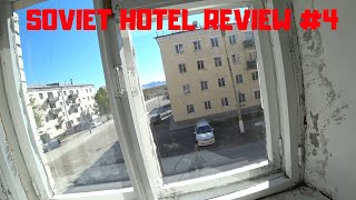 Soviet Hotel Review #4