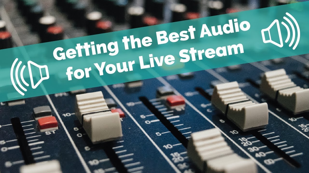How to Fix the Audio Issues on Your Live Stream