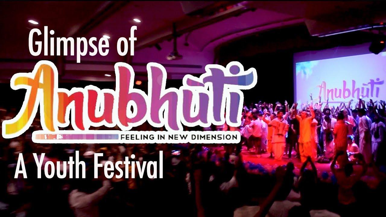 Anubhuti: A Youth Festival || ISKCON Delhi