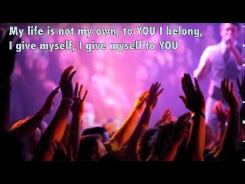 Give myself away/Here i am to worship w/lyrics