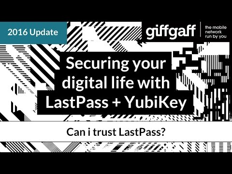 Can I trust LastPass? | Securing your digital life with LastPass + YubiKey | giffgaff
