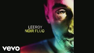 Leeroy - Capitaine Haddock (Audio) ft. Tété