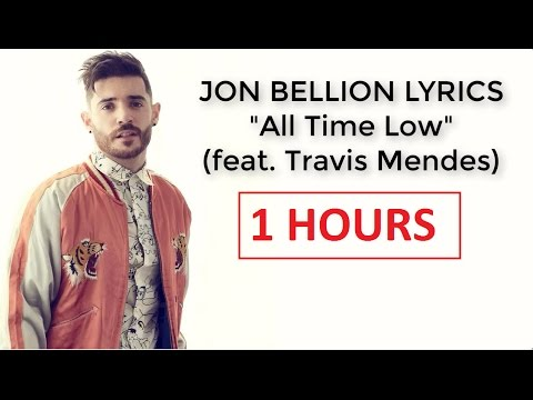 1 HOUR - Jon Bellion - All Time Low (Lyrics Video)