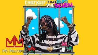 Chief Keef Running Late Prod By Chief Keef Two Zero One Seven