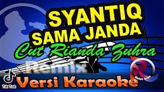 Download lagu Syantiq Sama Janda (Abang Lagi Dimana) Remix (Karaoke Tanpa Vocal)