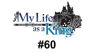 My Life as a King #60 - Defeating the Dark Lord! (The End)