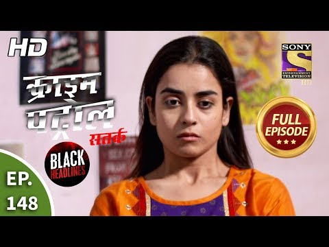 Crime Patrol Satark Season 2 - Ep 148 - Full Episode - 6th February, 2020