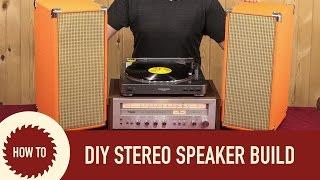 Diy Stereo Speaker Build