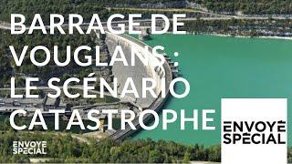 Envoyé spécial. Barrage de Vouglans : le scénario catastrophe - 13 septembre 2018 (France 2)