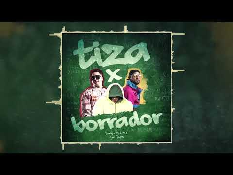 Yomil y el Dany feat El Taiger - TIZA X BORRADOR   #loschampion #blychy