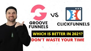 GrooveFunnels vs Clickfunnels   Don't Waste Your Time