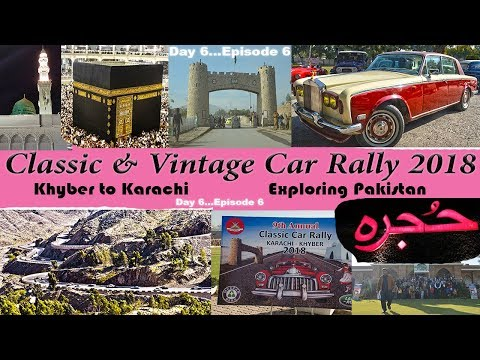 Classic & Vintage Car Rally 2018 I Exploring Pakistan (Karachi to Khyber on classic cars) 6/7