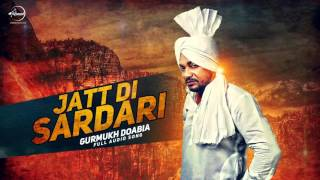 Jatt Di Sardari (Audio Song) | Gurmukh Doabia | Punjabi Song | Speed Records