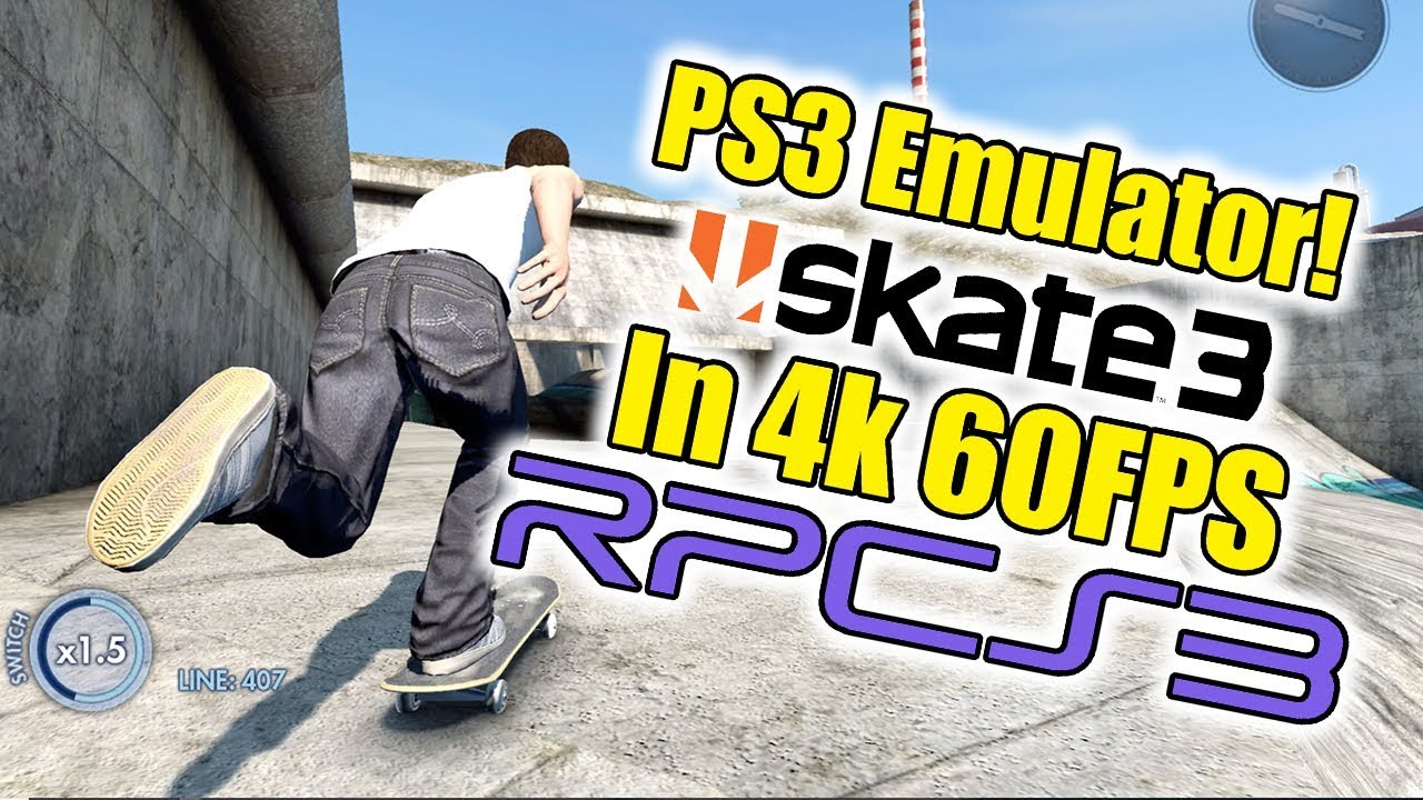 Skate 3 4K 60 FPS RPCS3 PS3 Emulator For PC
