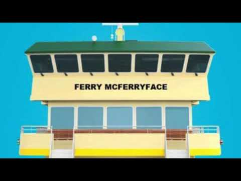 On an unrelated note, #FerryMcFerryFace
