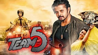 Team 5 (2019) New Hindi Dubbed Full Movie | S. Sreesanth, Nikki Galrani, Pearle Maaney