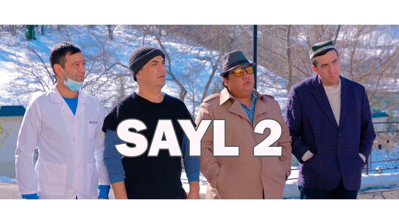 Sayil 2 (musiqiy badiiy film) | Сайил 2 (мусикий бадиий фильм)