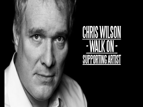 Chris Wilson - Walk-On, Supporting Artist - Actor Showreel