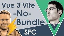 Introducing Vue.js 3 Vite  A No-Bundle Dev Server For Vue 3 Single File Components Evan You Tutorial