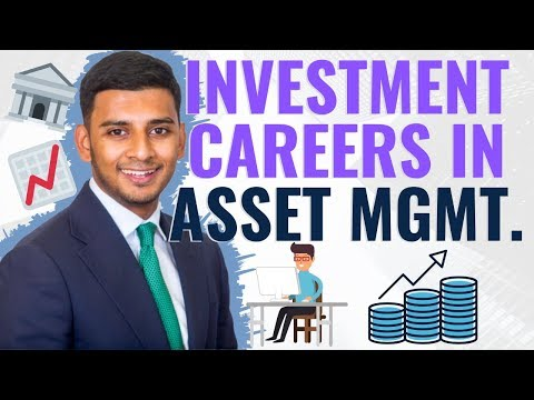 Careers in Asset Management - Investment Roles
