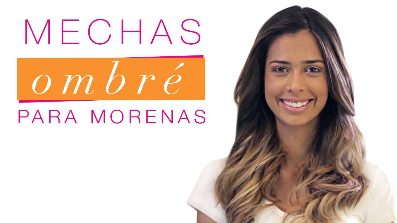 Mechas Ombre Para Morenas Youtube