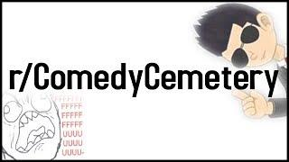 r/ComedyCemetery Top Posts | Reddit