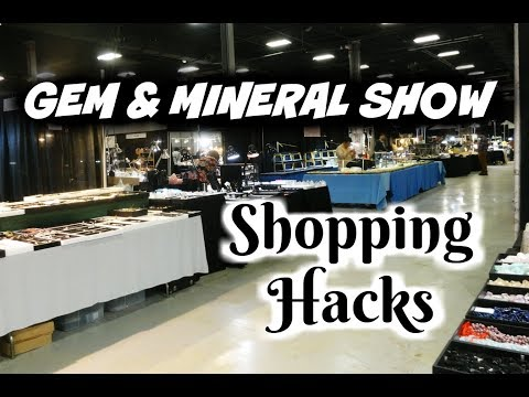 💎Gem and Mineral Show Shopping Hacks - Tips for Buying Cryst