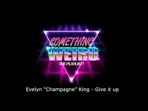Evelyn king - give it up