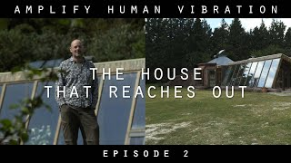 Nordic Giants - Amplify Human Vibration - Ep 2. The house that reaches out