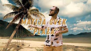 MATIJA CVEK - Plaža (Official Video)