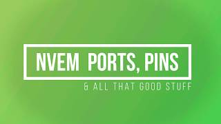 Connecting to your Nvem Part  3- Ports and Pins, tips and tricks.